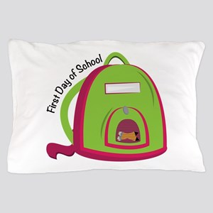 First Day Of School Pillow Case