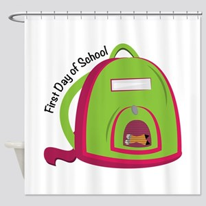 First Day Of School Shower Curtain