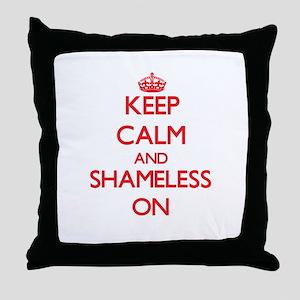 Keep Calm and Shameless ON Throw Pillow