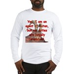 Satan's Agent Long Sleeve T-Shirt