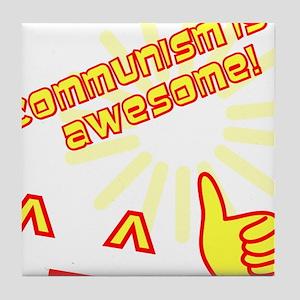 Awesome Communism Tile Coaster