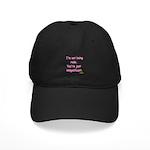 I'm not Rude! Black Cap