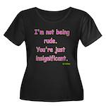 I'm not Rude! Women's Plus Size Scoop Neck Dark T-