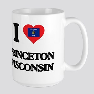 I love Princeton Wisconsin Mugs
