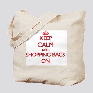 Keep Calm and Shopping Bags ON Tote Bag