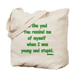I like you! Tote Bag