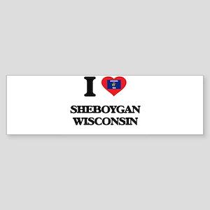 I love Sheboygan Wisconsin Bumper Sticker