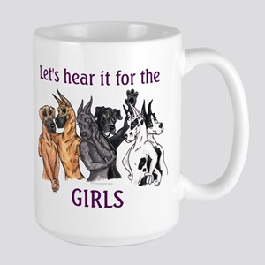 Let's Hear it for the Girls Large Mug