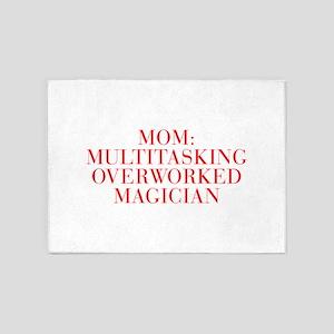 Mom Multitasking Overworked Magician-Bau red 500 5