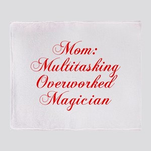 Mom Multitasking Overworked Magician-Cho red 300 T