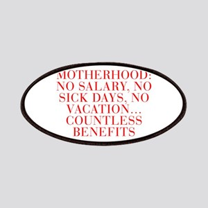 Motherhood No salary no sick days no vacation coun