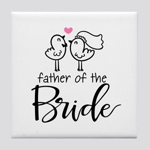 Cute father of the Bride Tile Coaster