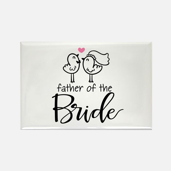 Cute father of the Bride Rectangle Magnet