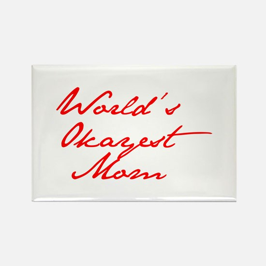 World s Okayest Mom-Jan red 400 Magnets
