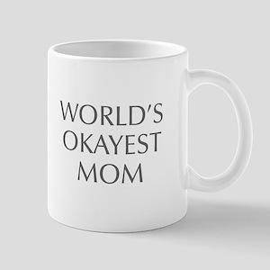 World s Okayest Mom-Opt gray 550 Mugs