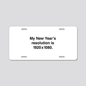 My New Year's Resolution Aluminum License Plate