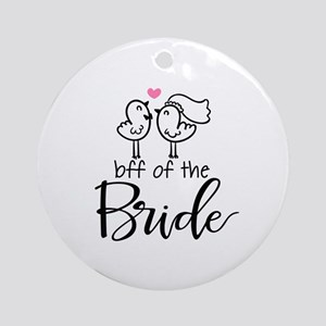 BFF of the Bride Ornament (Round)