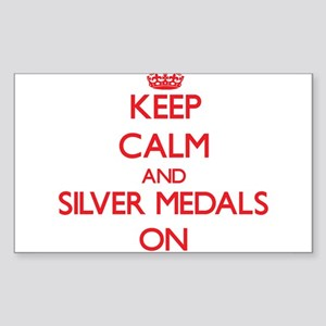 Keep Calm and Silver Medals ON Sticker