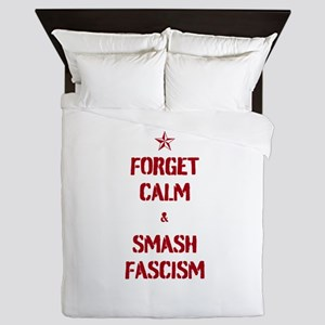 Forget Calm Smash Fascism Queen Duvet
