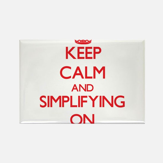 Keep Calm and Simplifying ON Magnets