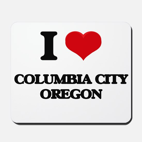 I love Columbia City Oregon Mousepad