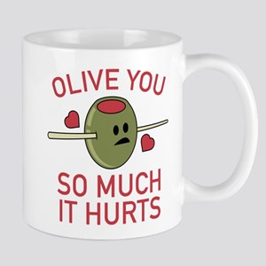 Olive You So Much It Hurts Mug
