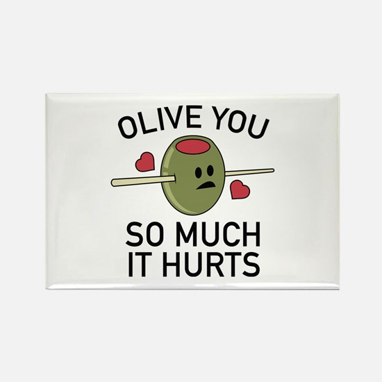 Olive You So Much It Hurts Rectangle Magnet