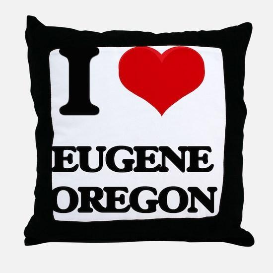 I love Eugene Oregon Throw Pillow