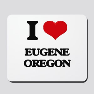 I love Eugene Oregon Mousepad