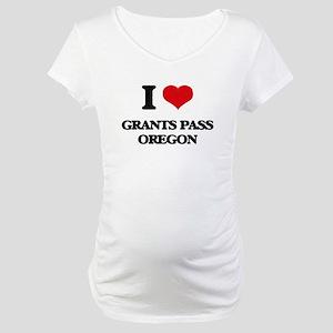 I love Grants Pass Oregon Maternity T-Shirt
