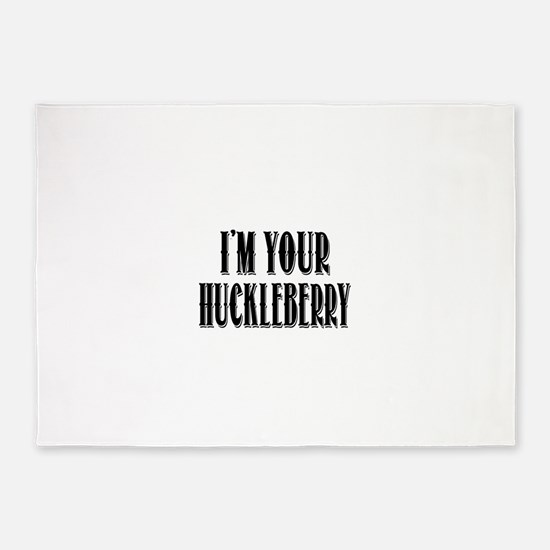 Im your Huckleberry 5'x7'Area Rug