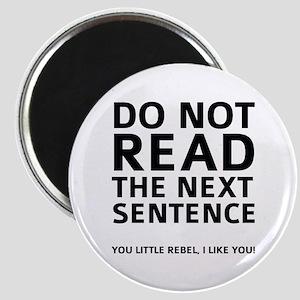 Do Not Read The Next Sentence Magnet