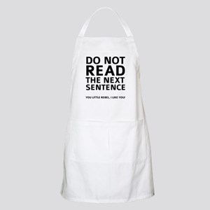 Do Not Read The Next Sentence Apron