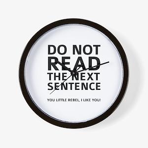 Do Not Read The Next Sentence Wall Clock