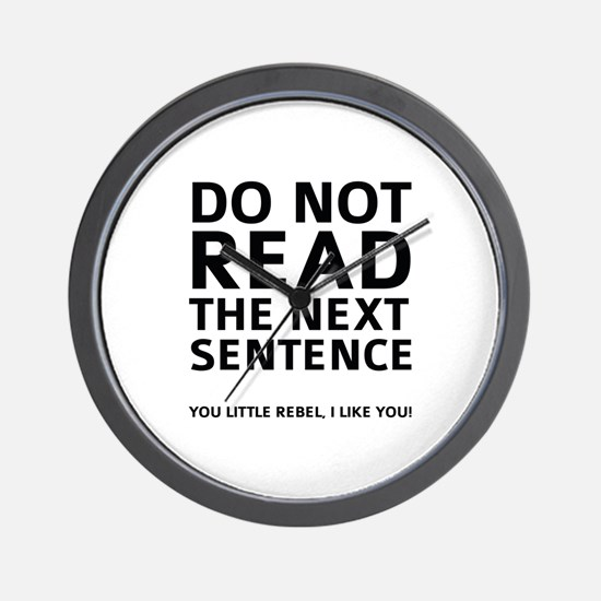 Do Not Read The Next Sentence Wall Clock