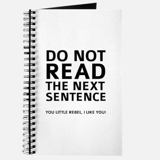 Do Not Read The Next Sentence Journal