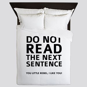 Do Not Read The Next Sentence Queen Duvet