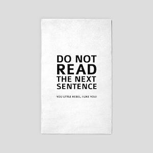 Do Not Read The Next Sentence 3'x5' Area Rug