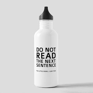 Do Not Read The Next Sentence Stainless Water Bott