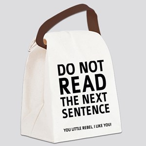 Do Not Read The Next Sentence Canvas Lunch Bag