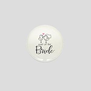 Aunt of the Bride Mini Button