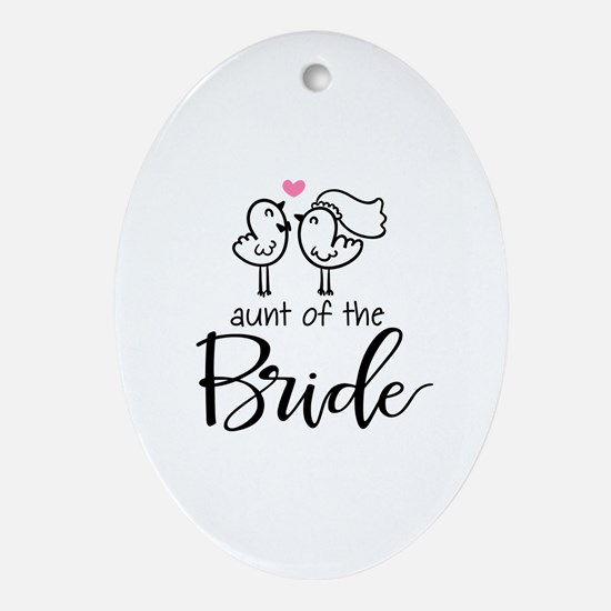 Aunt of the Bride Ornament (Oval)