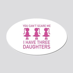 I Have Three Daughters 22x14 Oval Wall Peel