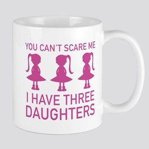 I Have Three Daughters Mug