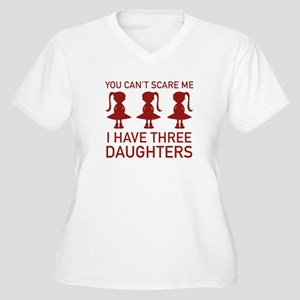 I Have Three Daughters Women's Plus Size V-Neck T-