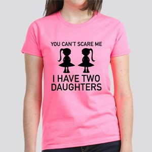 I Have Two Daughters Women's Dark T-Shirt