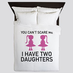 I Have Two Daughters Queen Duvet
