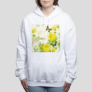 Believe - yellow roses Women's Hooded Sweatshirt
