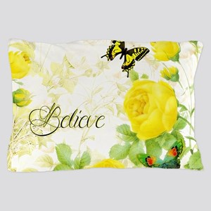 Believe - yellow roses Pillow Case