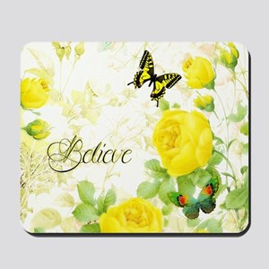 Believe - yellow roses Mousepad